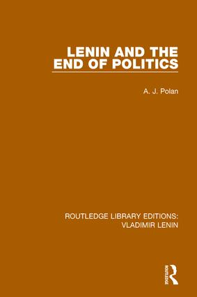 Lenin and the End of Politics book cover