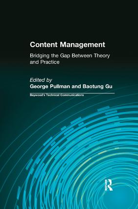 Content Management: Bridging the Gap Between Theory and Practice book cover