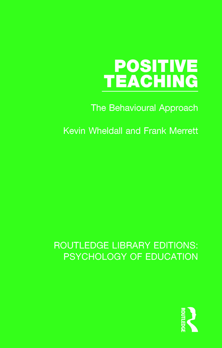 Positive Teaching: The Behavioural Approach book cover