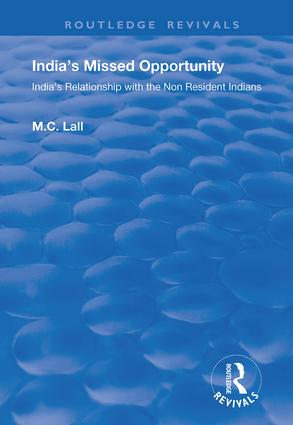 India's Missed Opportunity: India's Relationship with the Non Resident Indians, 1st Edition (Hardback) book cover