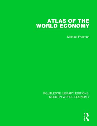 Atlas of the World Economy: 1st Edition (Paperback) book cover