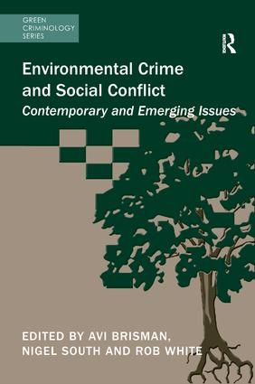 Environmental Crime and Social Conflict: Contemporary and Emerging Issues book cover