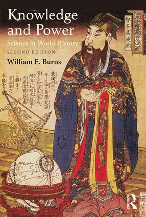Knowledge and Power: Science in World History, 2nd Edition (Paperback) book cover