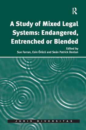 A Study of Mixed Legal Systems: Endangered, Entrenched or Blended: 1st Edition (Paperback) book cover