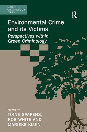 Environmental Crime and its Victims: Perspectives within Green Criminology book cover