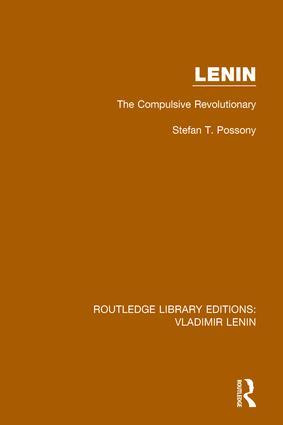 Lenin: The Compulsive Revolutionary book cover