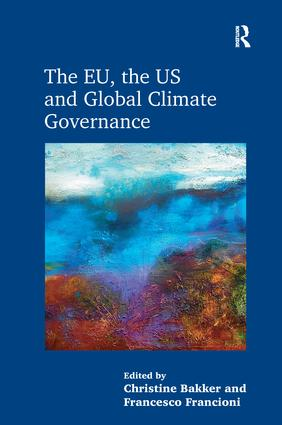 The EU, the US and Global Climate Governance: 1st Edition (Paperback) book cover