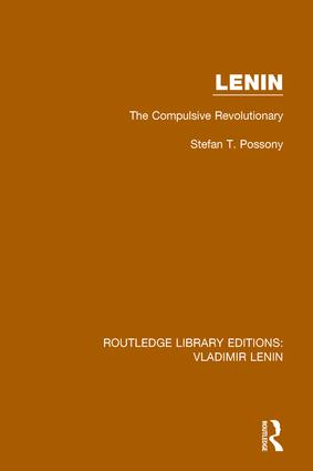 Lenin: The Compulsive Revolutionary, 1st Edition (Paperback) book cover