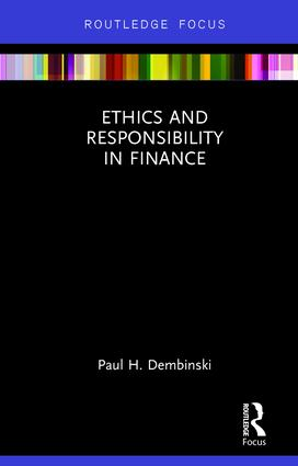 Ethics and Responsibility in Finance: 1st Edition (Hardback) book cover