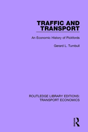 Traffic and Transport: An Economic History of Pickfords book cover