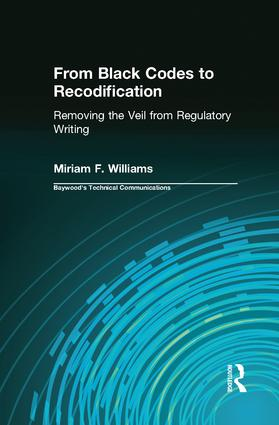From Black Codes to Recodification: Removing the Veil from Regulatory Writing, 1st Edition (Paperback) book cover