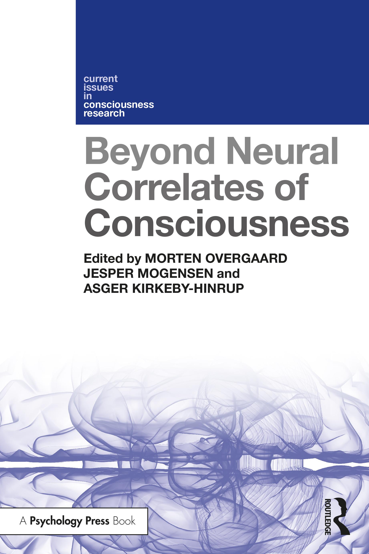 Beyond Neural Correlates of Consciousness book cover