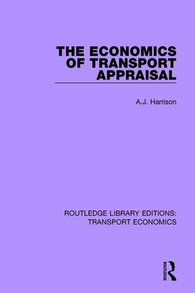 The Economics of Transport Appraisal book cover