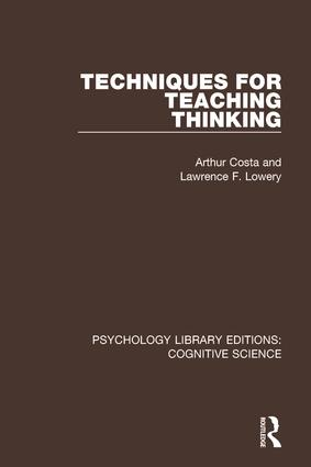 Techniques for Teaching Thinking: 1st Edition (Paperback) book cover
