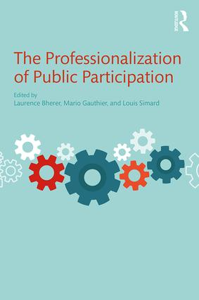 The Professionalization of Public Participation: 1st Edition (Paperback) book cover