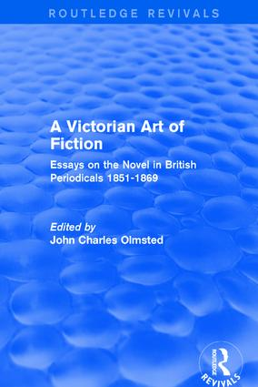 A Victorian Art of Fiction: Essays on the Novel in British Periodicals 1851-1869 book cover