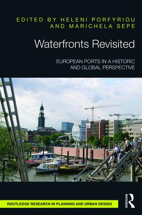 Waterfronts Revisited: European ports in a historic and global perspective (Hardback) book cover