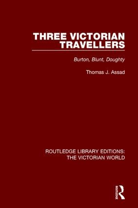Three Victorian Travellers: Burton, Blunt, Doughty book cover