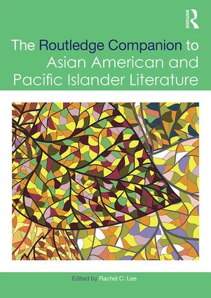The Routledge Companion to Asian American and Pacific Islander Literature book cover