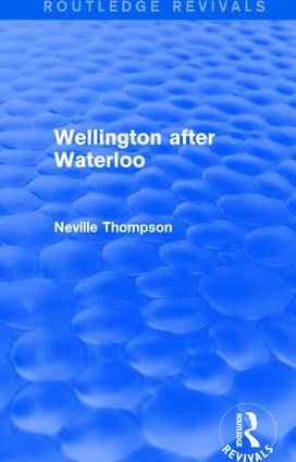 Wellington after Waterloo: 1st Edition (Paperback) book cover
