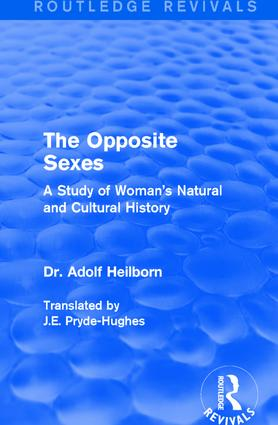 The Opposite Sexes: A Study of Woman's Natural and Cultural History, 1st Edition (Paperback) book cover
