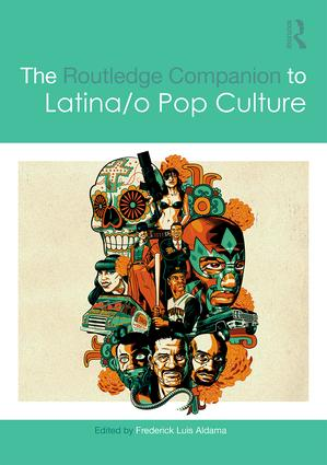 The Routledge Companion to Latina/o Popular Culture (Hardback) book cover