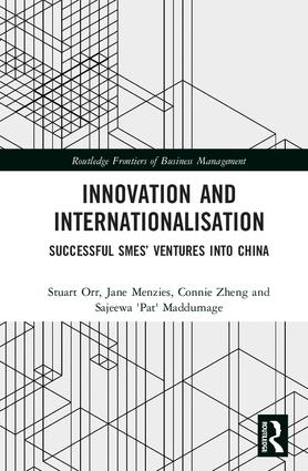 Innovation and Internationalisation: Successful SMEs' Ventures into China book cover