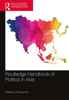 Routledge Handbook of Politics in Asia book cover
