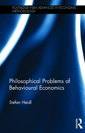 Philosophical Problems of Behavioural Economics: 1st Edition (Hardback) book cover