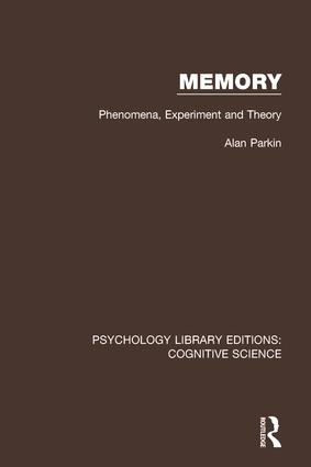 Memory: Phenomena, Experiment and Theory, 1st Edition (Paperback) book cover