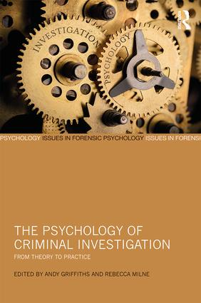 The Psychology of Criminal Investigation: From Theory to Practice book cover