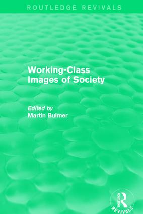 Working-Class Images of Society (Routledge Revivals)
