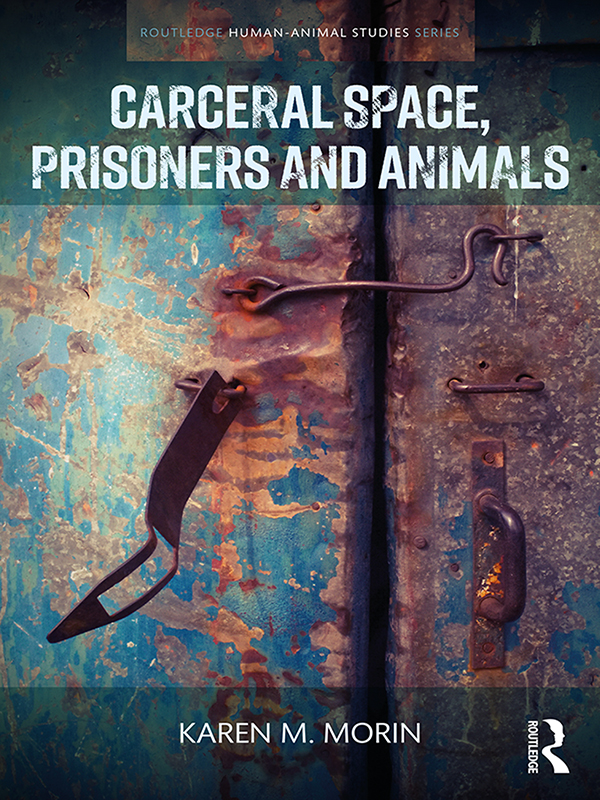 Carceral Space, Prisoners and Animals book cover