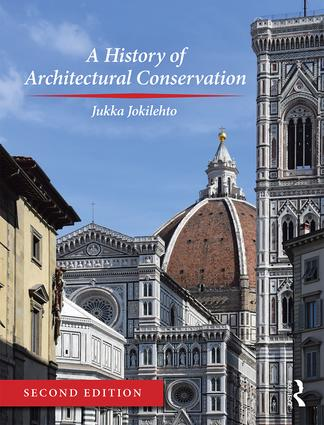 A History of Architectural Conservation book cover