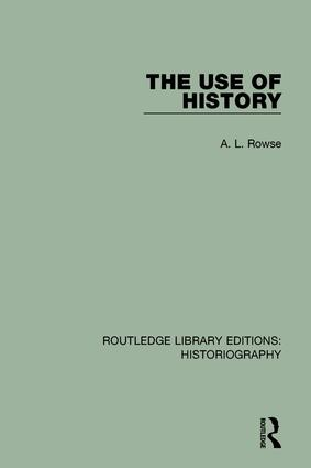 The Use of History: 1st Edition (Paperback) book cover