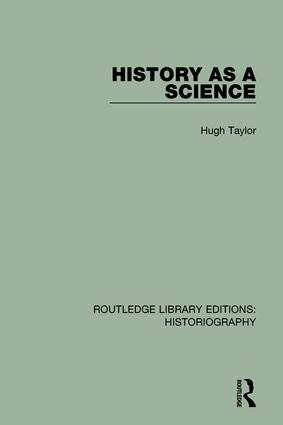 History As A Science: 1st Edition (Hardback) book cover