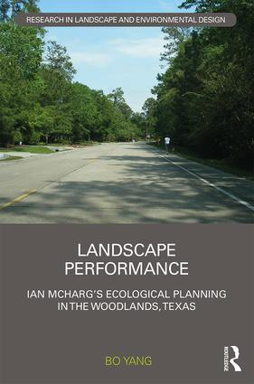 Landscape Performance: Ian McHarg's ecological planning in The Woodlands, Texas book cover