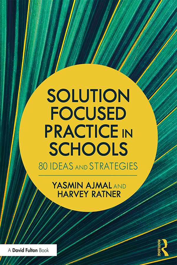 Solution Focused Practice in Schools: 80 Ideas and Strategies book cover