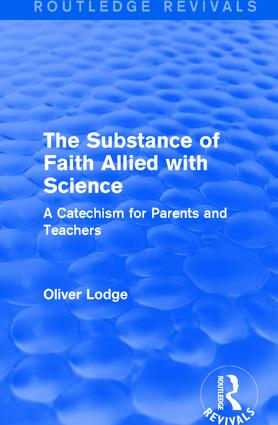 The Substance of Faith Allied with Science: A Catechism for Parents and Teachers book cover