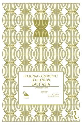 Regional Community Building in East Asia: Countries in Focus book cover