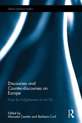 Discourses and Counter-discourses on Europe: From the Enlightenment to the EU (Hardback) book cover