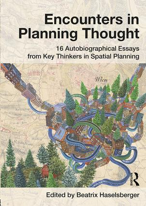 Encounters in Planning Thought: 16 Autobiographical Essays from Key Thinkers in Spatial Planning book cover