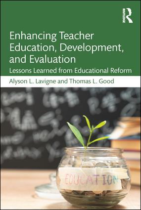 Enhancing Teacher Education, Development, and Evaluation: Lessons Learned from Educational Reform, 1st Edition (Paperback) book cover