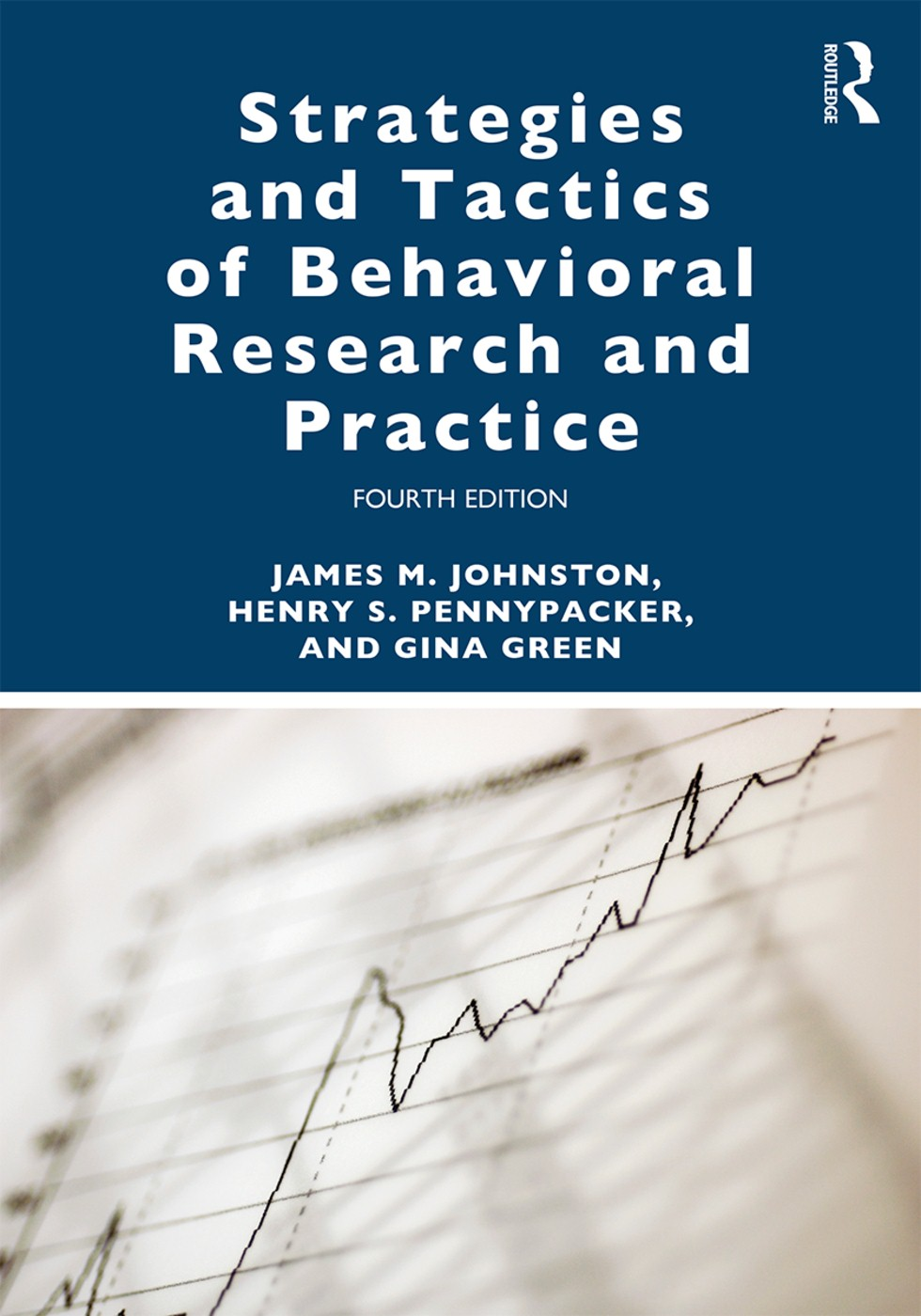 Strategies and Tactics of Behavioral Research and Practice book cover