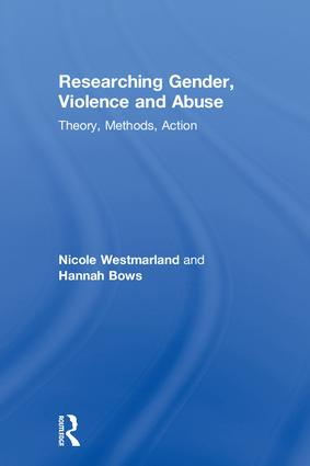 Researching Gender, Violence and Abuse: Theory, Methods, Action book cover