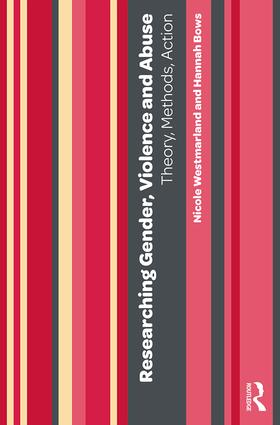 Researching Gender, Violence and Abuse: Theory, Methods, Action, 1st Edition (e-Book) book cover