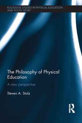 The Philosophy of Physical Education: A New Perspective (Paperback) book cover