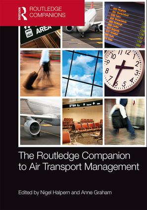 The Routledge Companion to Air Transport Management: 1st Edition (Hardback) book cover