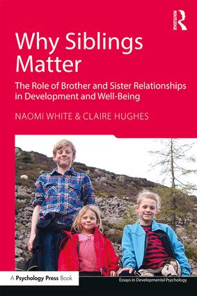 essays in developmental psychology routledge essays in developmental psychology · why siblings matter the role of brother and sister relationships in development and well