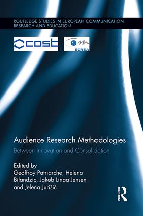 Audience Research Methodologies: Between Innovation and Consolidation book cover